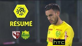 FC Metz - FC Nantes (1-1)  - Résumé - (FCM - FCN) / 2016-17