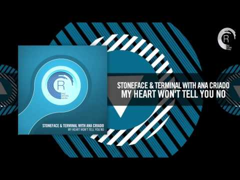 Stoneface & Terminal with Ana Criado - My Heart Won't Tell You No [FULL] (RNM)