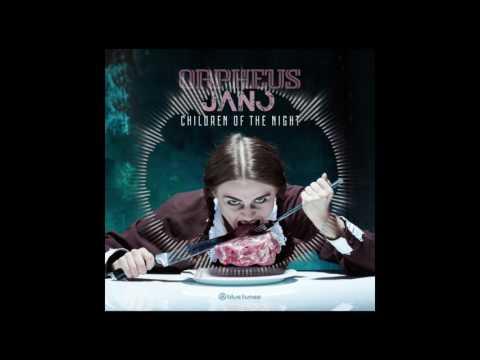 Orpheus vs Jano - Children Of The Night