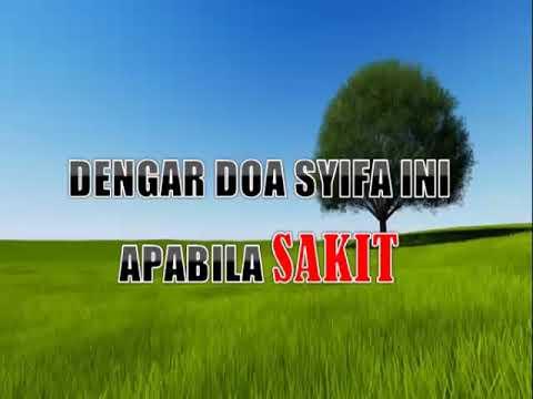 DENGAR DOA SYIFA INI APABILA SAKIT / MUST LISTEN TO THIS SYIFA DUA WHEN ILL