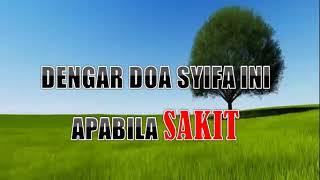 Download lagu DENGAR DOA SYIFA INI APABILA SAKIT MUST LISTEN TO THIS SYIFA DUA WHEN ILL MP3