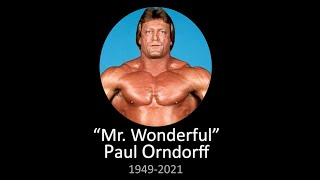 "WWE ""Mr Wonderful"" Paul Orndorff Tribute (1949-2021)"