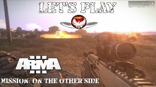 Arma 3 [LP] Mission: On The Other Side! Deutsch/German [HD]