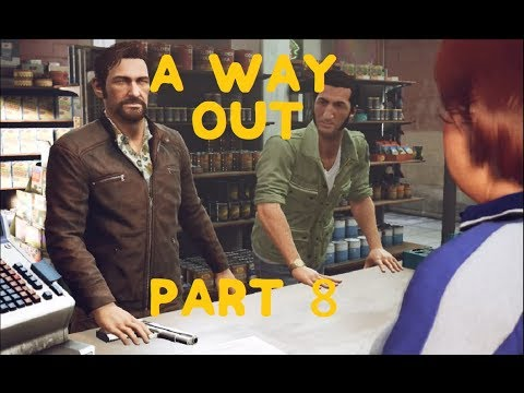 A Way Out - Walkthrough Gameplay Part 8 - Robbery in Progress