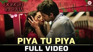 Piya Tu Piya Full Video Song | Dongri Ka Raja