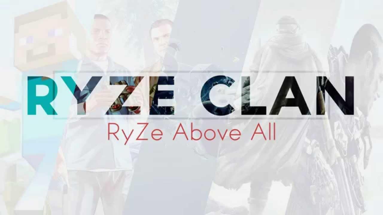 RyZe Clan Intro