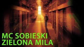 THE GREEN MILE RAP | MC Sobieski - Zielona MIla prod. Czyszy