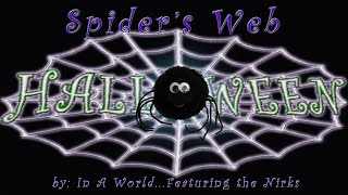 Spiders Web -  From the