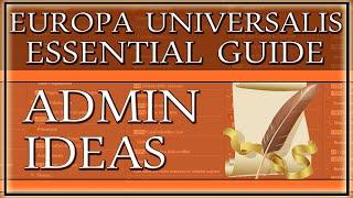 EU4 Guide: Essential Administrative Idea Groups