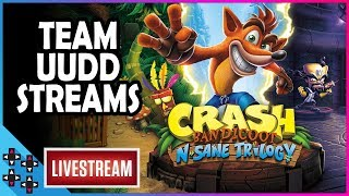 TEAM UUDD STREAMS: CRASH BANDICOOT  - UpUpDownDown Streams