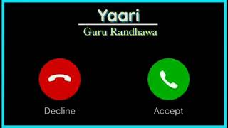 Yaari by guru randhawa instrumental caller ringtone