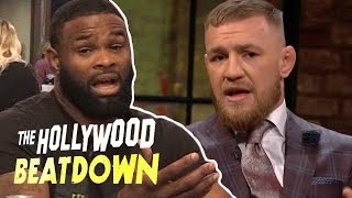 Tyron Woodley Is Fired Up About Conor McGregor Using Homophobic Slurs I The Hollywood Beatdown