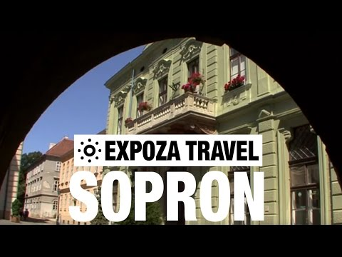 Sopron (Hungary) Vacation Travel Video Guide