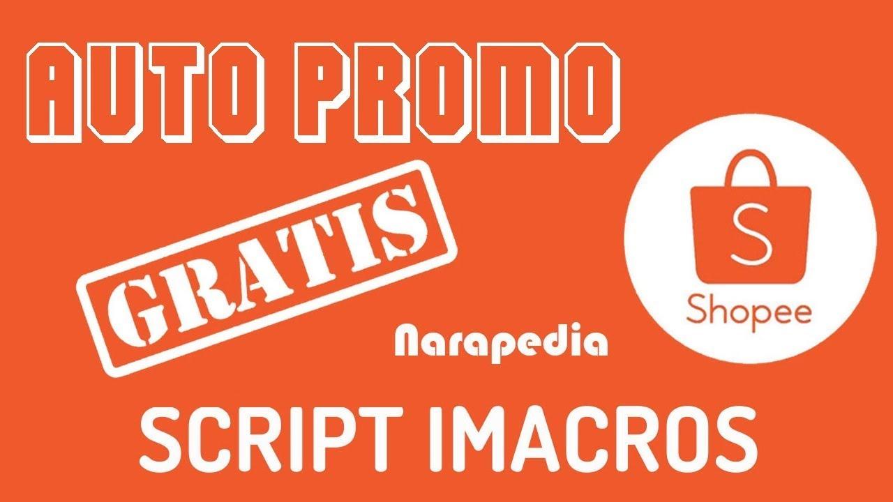 Script imacros Shopee Auto Promote Gratis