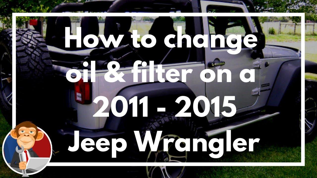change oil & filter on 2011 - 2015 Jeep Wrangler - DIY ...