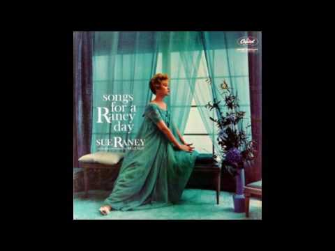 Sue Raney - Songs for a Raney day - 1960 - full vinyl album