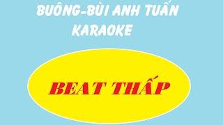 bung bi anh tuấn karaoke beat thấp cho những ai khng ln được cao