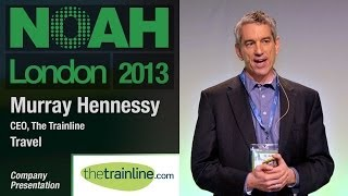 Murray Hennessy - CEO, The Trainline - NOAH13