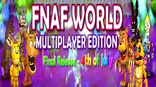 FNaF World 2017 - Multiplayer Edition [Official]