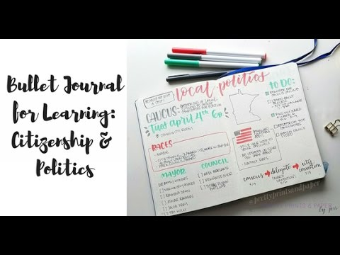 Bullet Journal for Learning: Citizenship and Politics