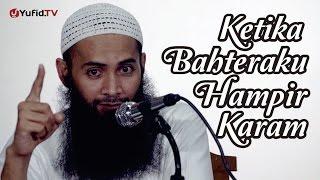 Ketika Bahteraku Hampir Karam - Ustadz DR. Syafiq Basalamah, MA