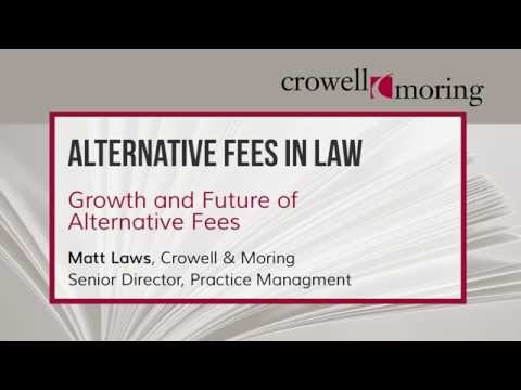 Part 3: Alternative Fees in Law, with Matt Laws of Crowell & Moring LLP