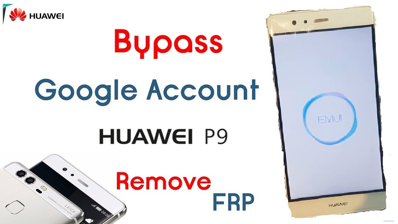 Huawei P9 google account removed Frp bypass 2019