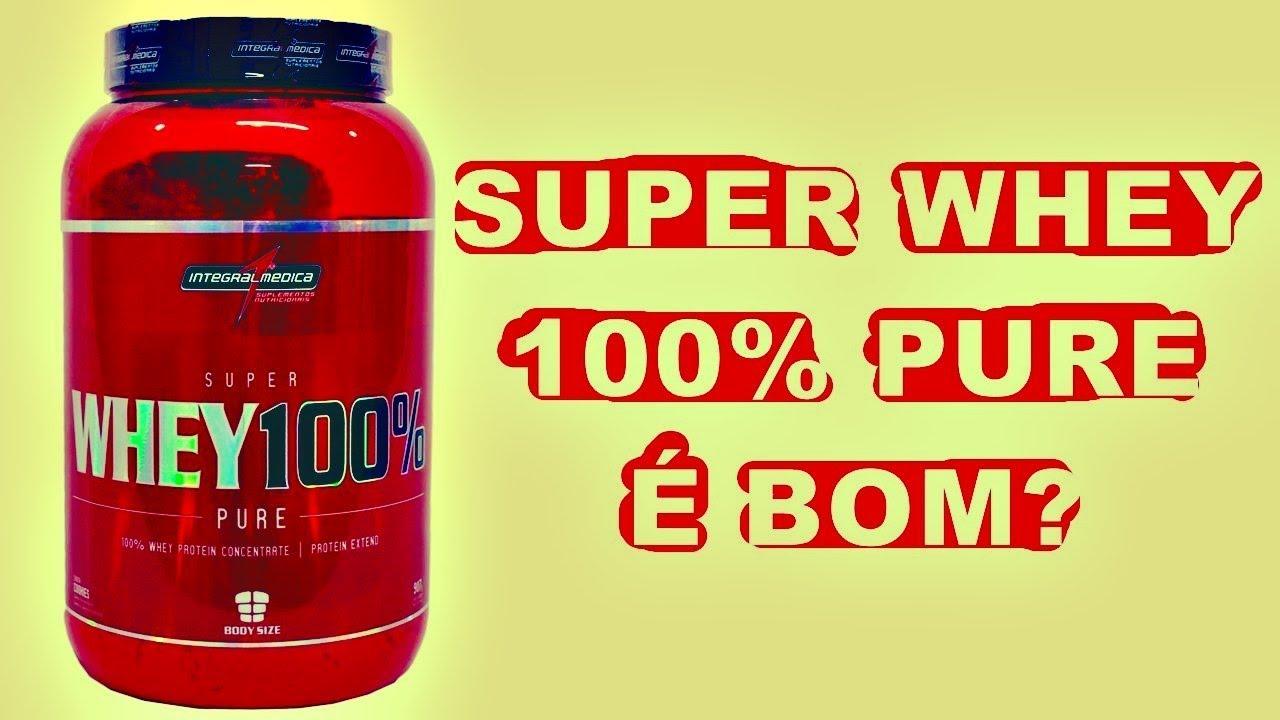 f2793884f Super Whey 100 Pure Integralmedica É BOM  - YouTube