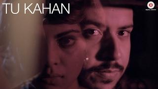 Tu Kahan   Shah Rule Feat  Isheta Sarckar