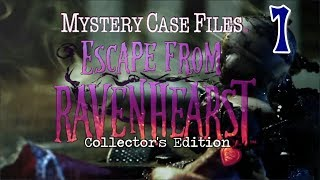 Mystery Case Files 8: Escape from Ravenhearst CE [01] w/YourGibs - WE