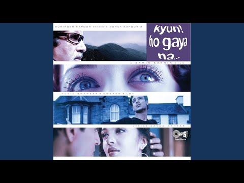 No No - Kyun Ho Gaya Na..