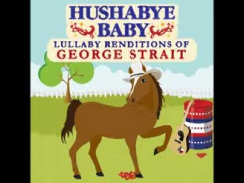 Love Without End, Amen - Lullaby Renditions of George Strait - Hushabye Baby
