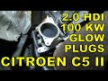 How to change glow plugs on a Citroen C5 II - 2.0 HDI, 100 KW