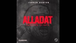 Jarren Benton - Alladat (Prod. by Kato)