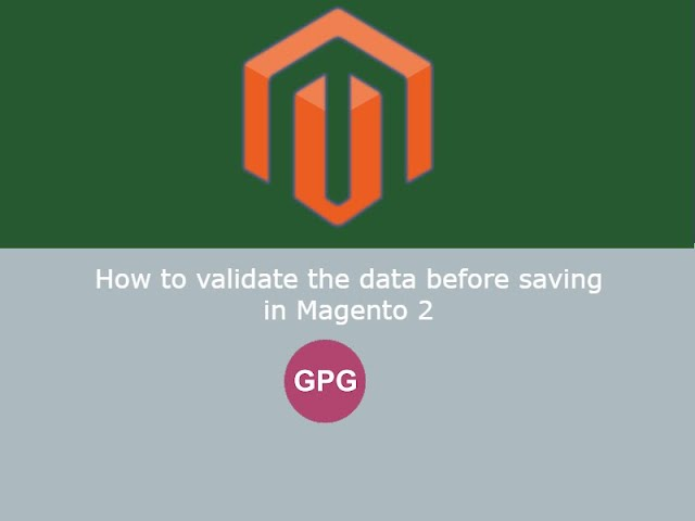 How to validate the data before saving in Magento 2