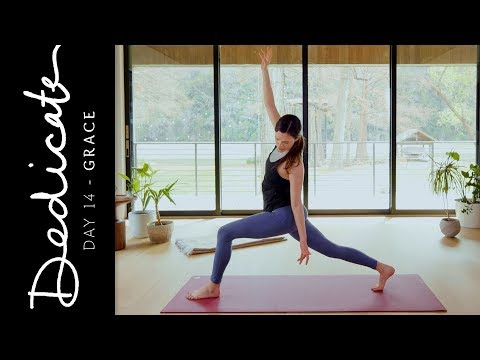Dedicate - Day 14 - Grace  |  Yoga With Adriene