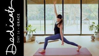 Dedicate - Day 14 - Grace | Yoga With Adriene