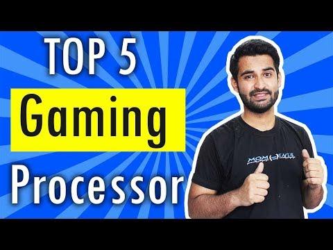 [HINDI] TOP 5 Best ULTIMATE Gaming CPU in MID 2018