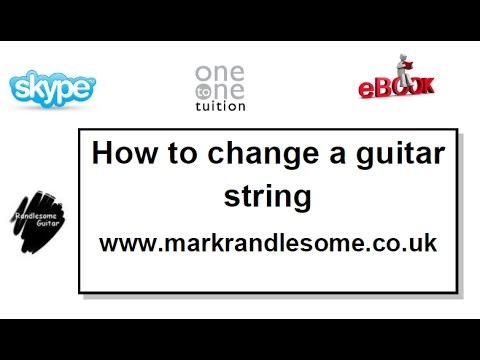 how to change a guitar string electric or acoustic step by step guide youtube. Black Bedroom Furniture Sets. Home Design Ideas