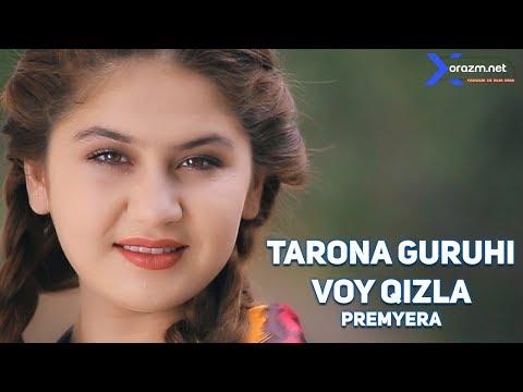 Tarona guruhi - Voy qizla | Тарона гуруҳи - Вой қизла