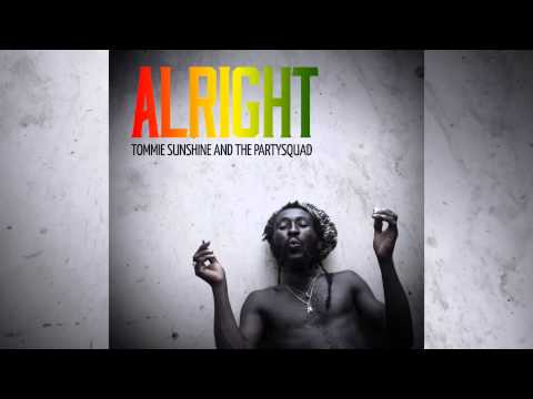 Tommie Sunshine & The Partysquad - Alright [Official]