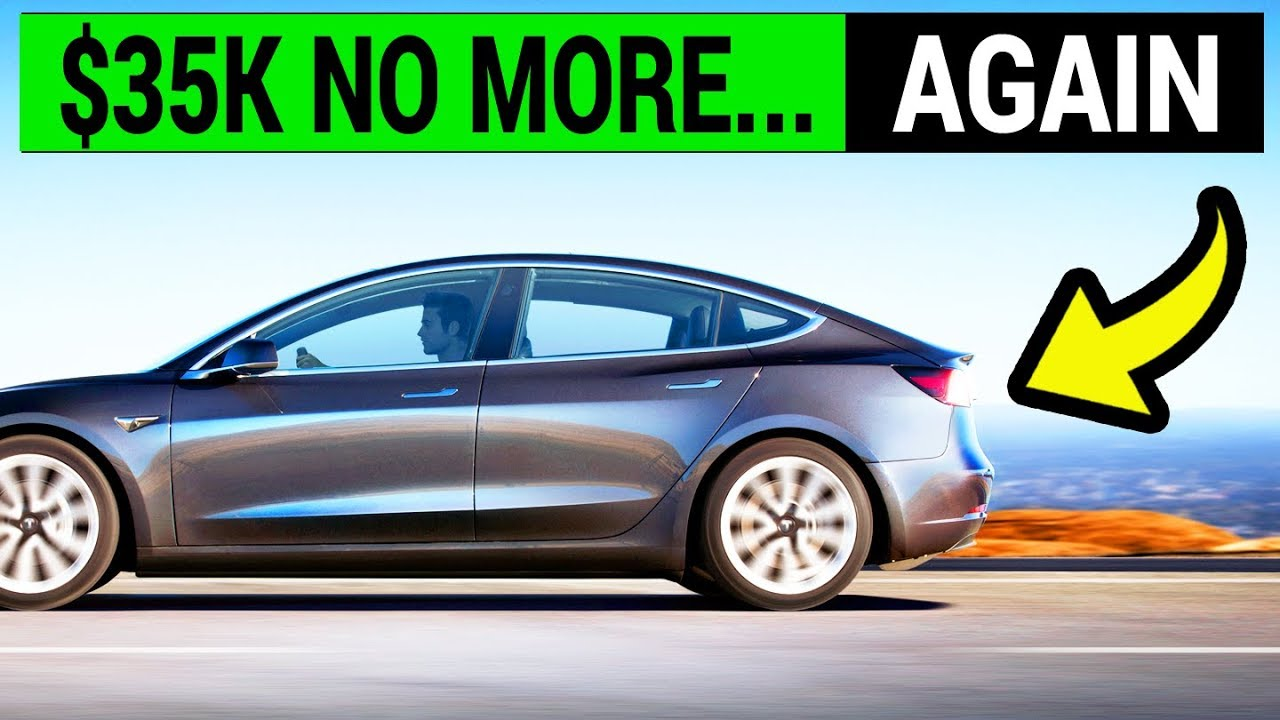 $35,000 Tesla Model 3 is Gone    Again!