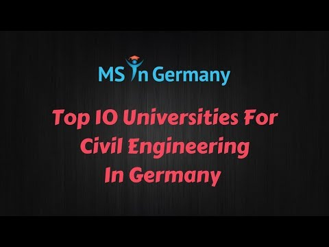 Top 10 Universities For Civil / Structural Engineering In Germany (2018) - MS in Germany™