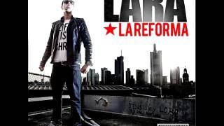 LARA La Reforma 15  Rewind