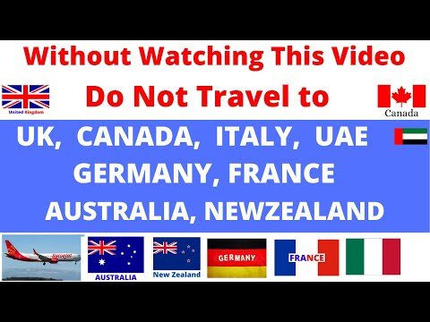 Do Not Travel To CANADA, UK, ITALY, AUSTRALIA & DUBAI ! New Travelling Guidelines ! Int' Flight !VFS