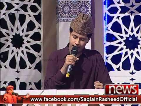 Karam Kay Aashiyanay Ki Kiya Baat Hai - Saqlain Rasheed [Ramazan 2014]