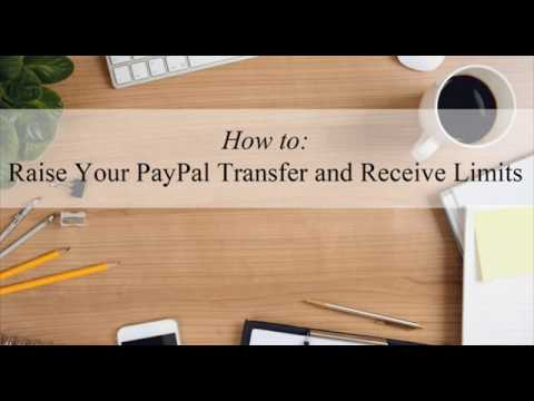Raise Your PayPal Transfer and Receive Limits - Tips and Tricks HQ