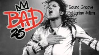 Song Groove -Michael Jackson- Bad 25th
