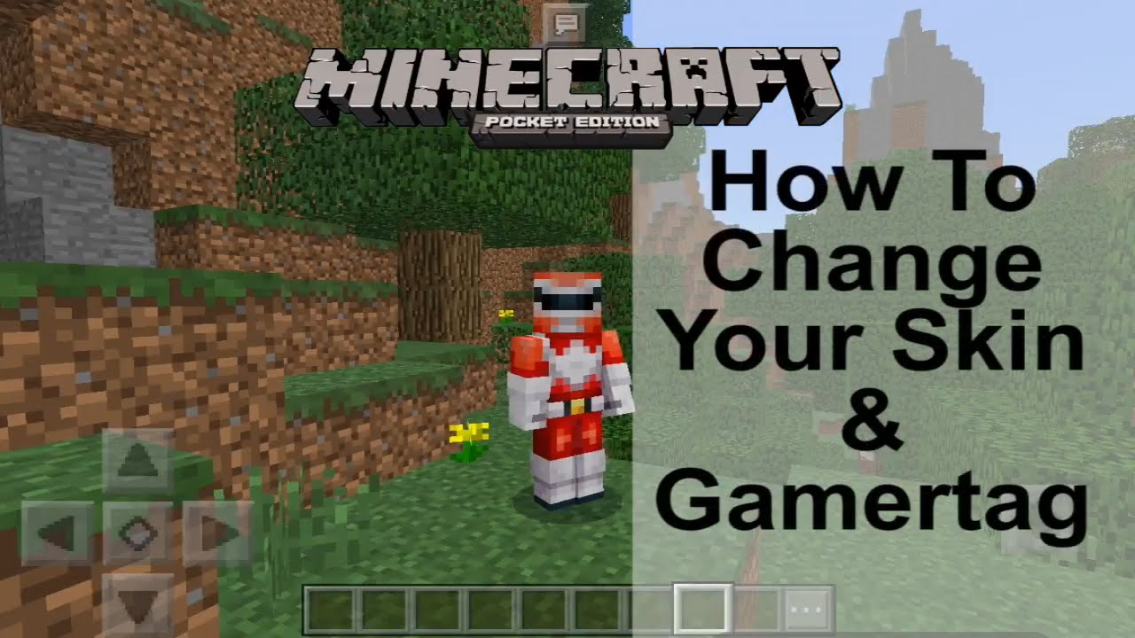 HOW TO CHANGE YOUR SKIN & GAMERTAG IN MINECRAFT PE - A Newbies Guide To  Minecraft Pocket Edition