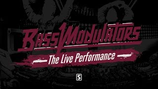 Bass Modulators - The Live Performance